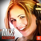 Mix Radiation by Various Artists