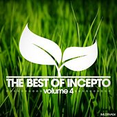 The Best of Incepto, Vol. 4 by Various Artists