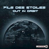 Out in Orbit by Fils des Etoiles