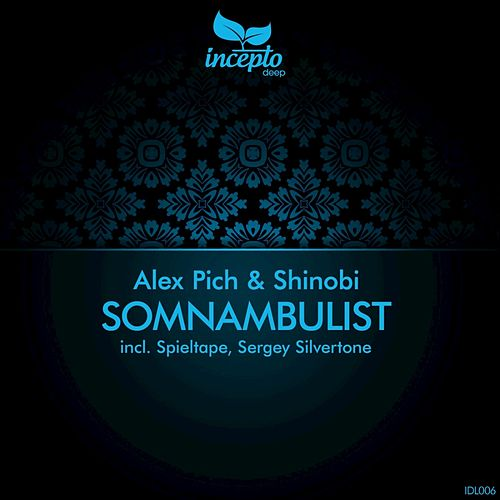 Somnambulist by Shinobi