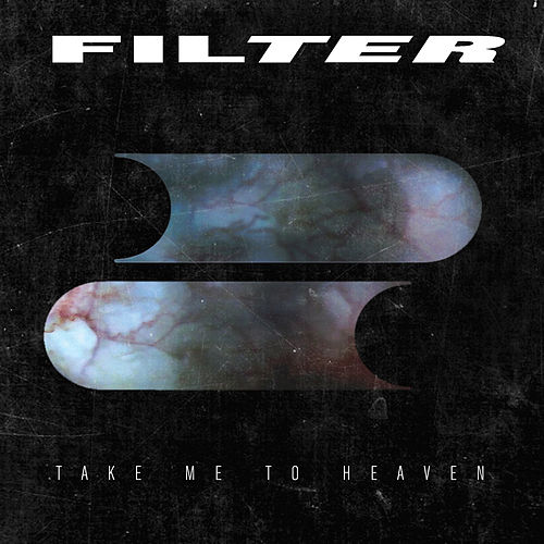 Take Me to Heaven by Filter