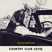 Country Club Cutie von The Isley Brothers