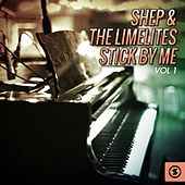 Stick by Me, Vol. 1 by Shep and the Limelites