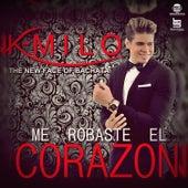 Me Robaste el Corazón by Kmilo