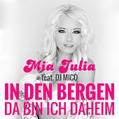 Da bin ich daheim (Après Ski Edition) von Mia Julia