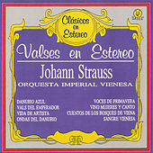 Valses En Estéreo - Johann Strauss by Wiener Imperial Orchester