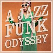 A Jazz-Funk Odyssey von Various Artists