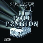 Pole Position by Rich The Factor