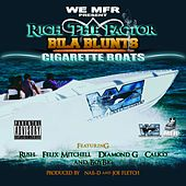 Bila Blunts & Cigarette Boats by Rich The Factor