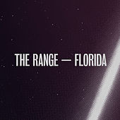 Florida by The Range