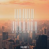 Urban Grooves, Vol. 1 (Finest In Calm Electronic Music) by Various Artists