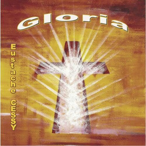 Gloria by Eustache Cessy