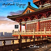 Ambient Voyage: China 2 by Fly Project