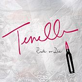 Ride or Die (feat. Fiji) by Tenelle