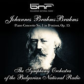 Johannes Brahms: Piano Concerto No. 1 in D Minor, Op. 15 by The Symphony Orchestra of the Bulgarian National Radio & Vasil Kazandzhiev