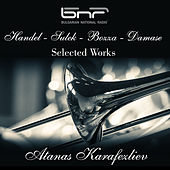 Handel - Sulek - Bozza - Damase: Selected Works by Various Artists
