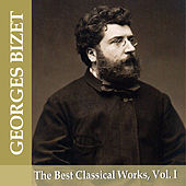 Georges Bizet: The Best Classical Works, Vol. I by London Festival Orchestra