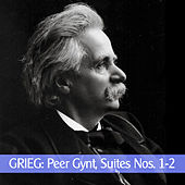 Grieg: Peer Gynt, Suites Nos. 1-2 by Various Artists