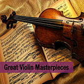 Great Violin Masterpieces by Various Artists