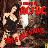 She's Got Balls: A Tribute To AC/DC by Sin City