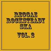 Reggae Rocksteady Ska, Vol. 2 by Various Artists