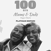100 Hits Mums & Dads Reggae Classics (Platinum Edition) by Various Artists
