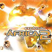 Explosão África 2 by Various Artists