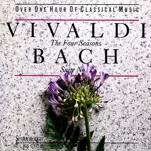 Vivaldi: The Four Seasons - Bach: Suite No 2 by Various Artists