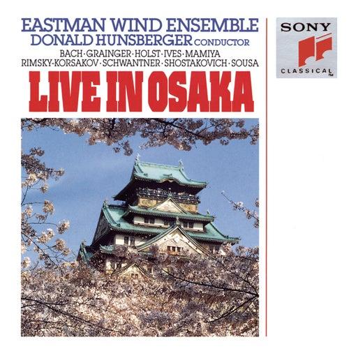 Live in Osaka by Eastman Wind Ensemble