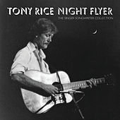 Night Flyer:The Singer Songwriter Collection by Tony Rice