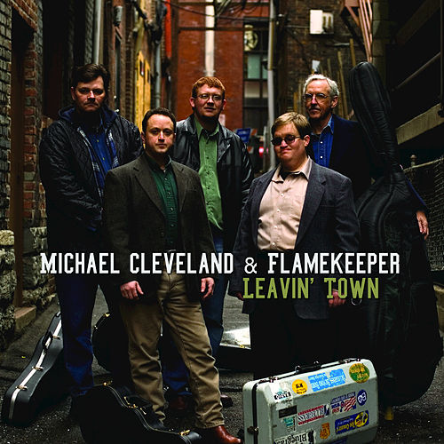 Leavin'Town by Michael Cleveland and Flamekeeper