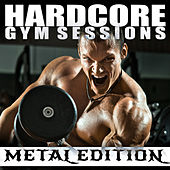 Hardcore Gym Sessions: Metal Edition by Various Artists