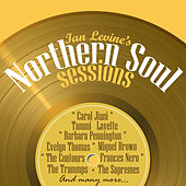 Ian Levine's Northern Soul Sessions by Various Artists