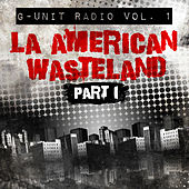 G-Unit Radio, Vol. 1: La American Wasteland, Pt. 1 von Various Artists
