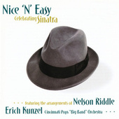 Nice 'N' Easy: Celebrating Sinatra by Erich Kunzel
