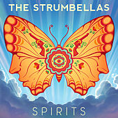 Spirits by The Strumbellas