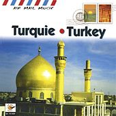 Turquie - Turkey by Various Artists