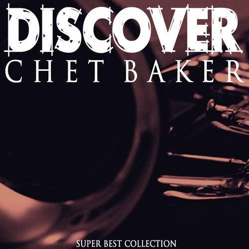 Discover (Super Best Collection) von Chet Baker