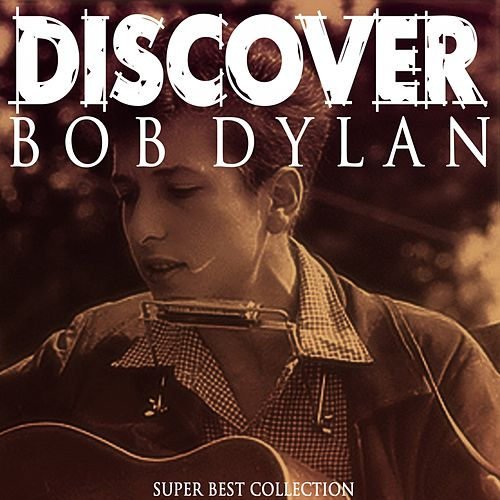 Discover von Bob Dylan