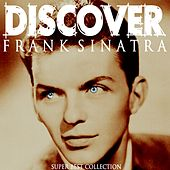 Discover (Super Best Collection) von Frank Sinatra