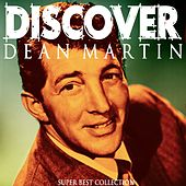 Discover (Super Best Collection) von Dean Martin