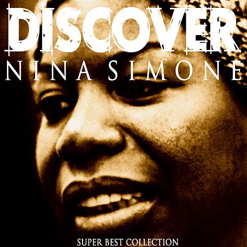 Discover von Nina Simone
