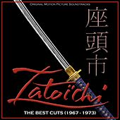 Zatoichi: The Best Cuts 1967-1973 (Original Motion Picture Soundtracks) by Various Artists