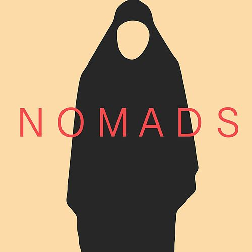 Nomads by Liferuiner