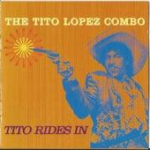 Tito Rides In by Tito Lopez