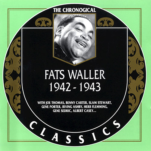 1942-1943 by Fats Waller