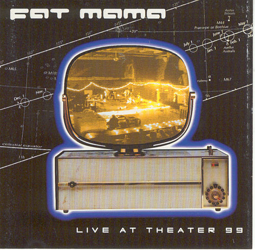 Loadstar: Live At Theater '99 by Fat Mama