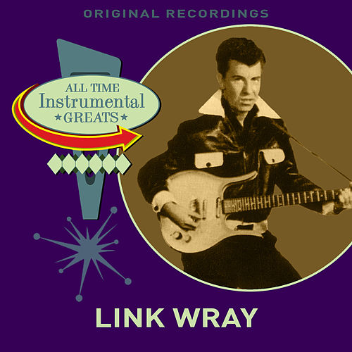 All Time Instrumental Greats von Link Wray