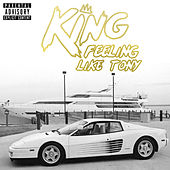 Felling Like Tony by King
