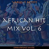 African Hit Mix, Vol. 6 by Various Artists